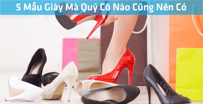 5 mẫu giày đẹp mà quý cô nào cũng nên có
