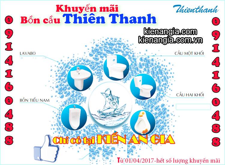 Khuyến mãi bồn cầu Thiên Thanh 2017 tại KIẾN AN GIA 0914160488