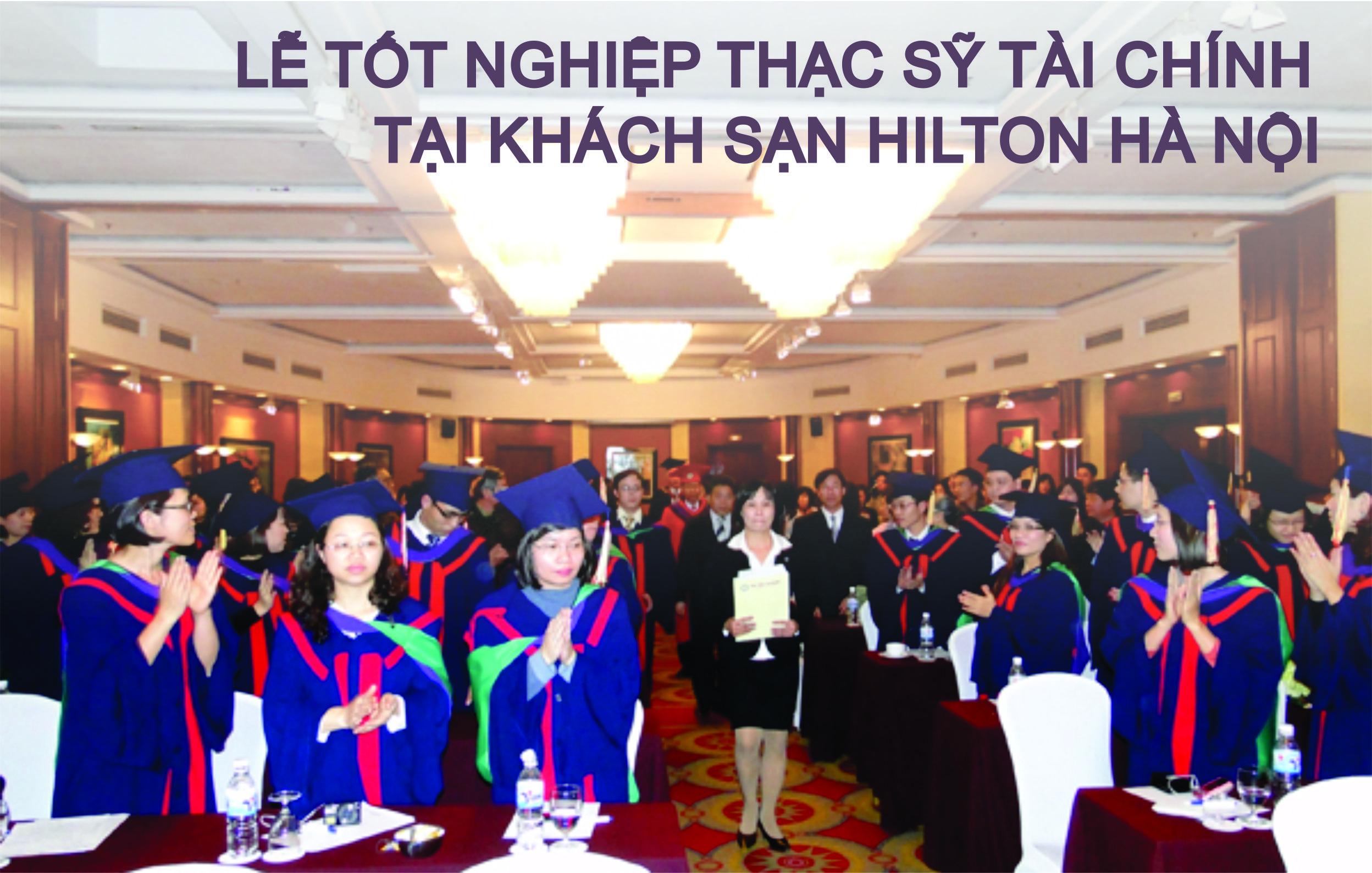 Lễ tốt nghiệp tại KS Hilton, Hà Nội